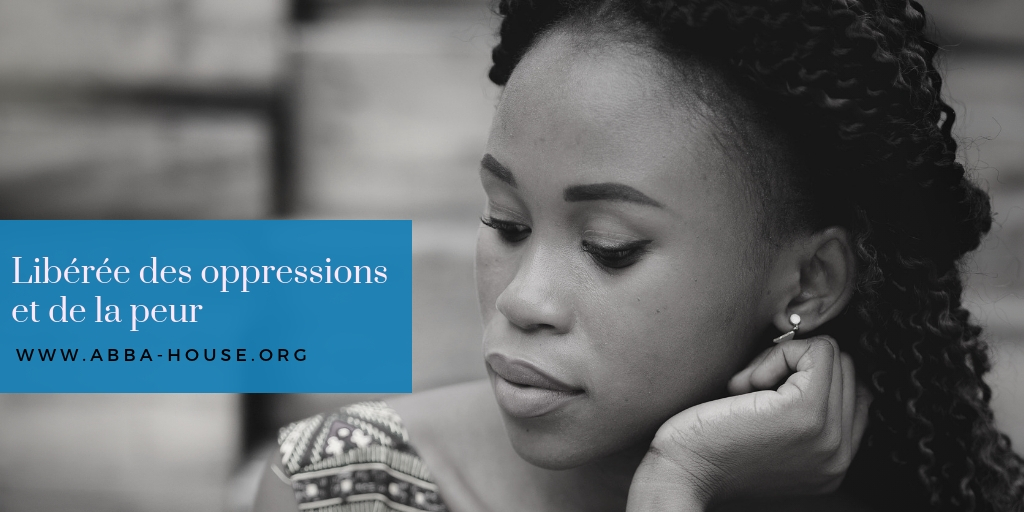 Peur, oppressions